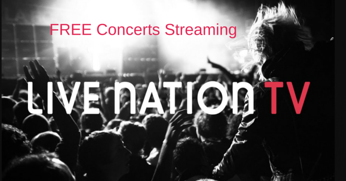 Blog_Hotspot Shield_Live Nation - FREE Concerts Streaming