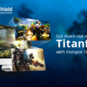 Play Titanfall 2 with Hotspot Shield VPN