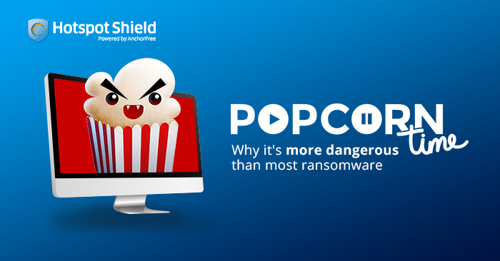 Popcorn Time: Why it's more dangerous than most ransomware